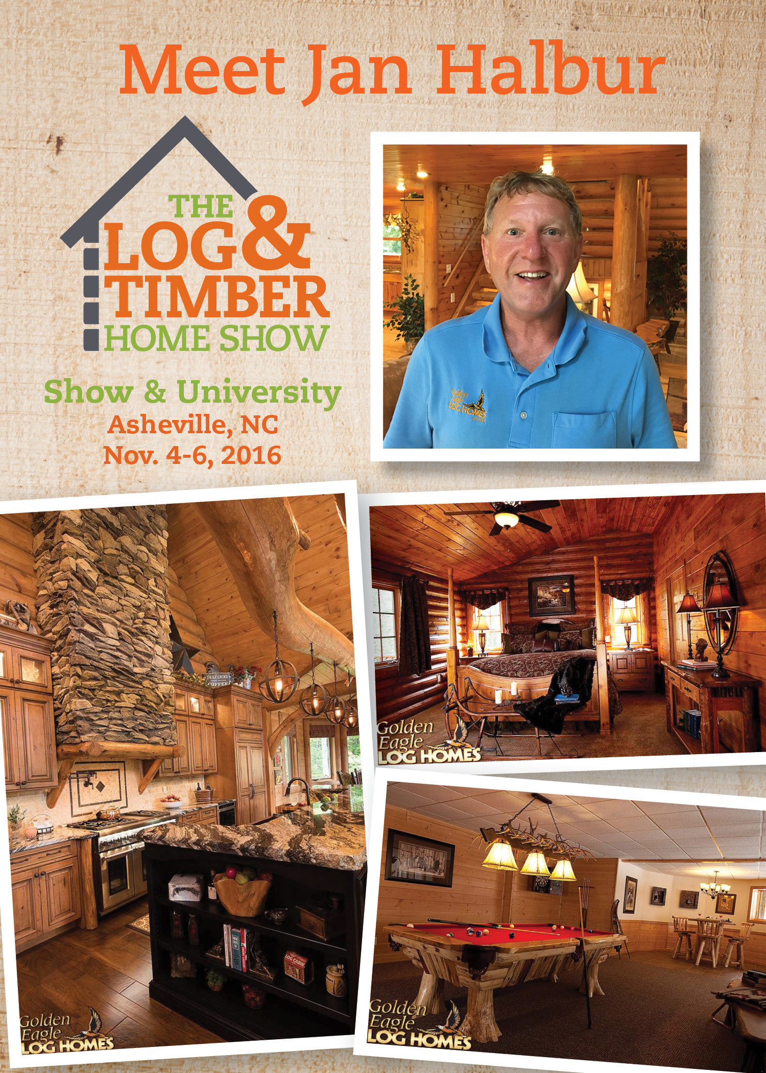 Asheville, NC Log & Timber Home Show| Jan Halbur| Golden Eagle Log Homes| Free Workshop