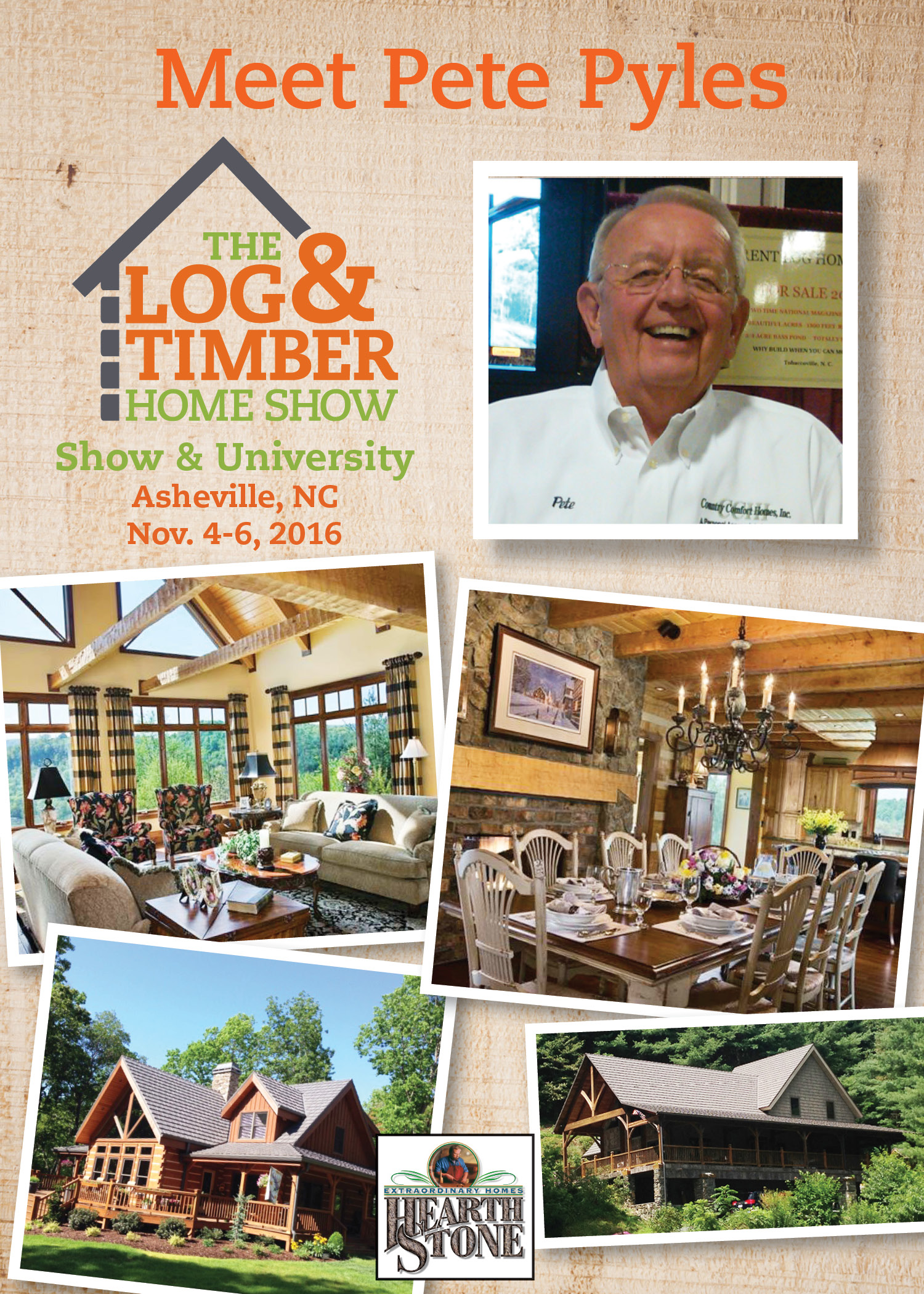 Pete Pyles|Hearthstone Log & Timber Homes| November 4-6, 2016| Log & Timber Home Show