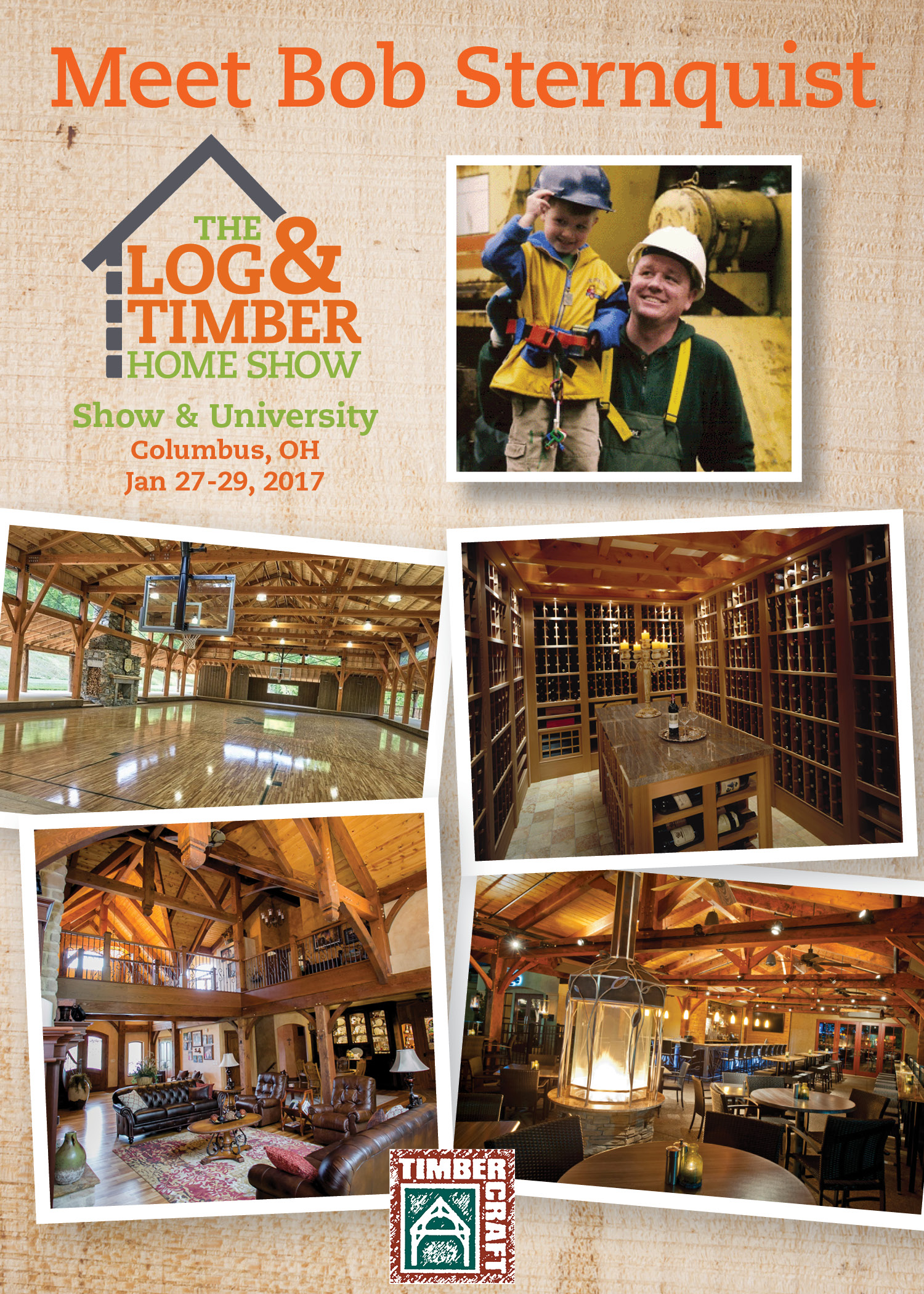 Bob Sternquist | TimberCraft | The Log & Timber Home Show | Columbus, OH | January 27-29, 2017