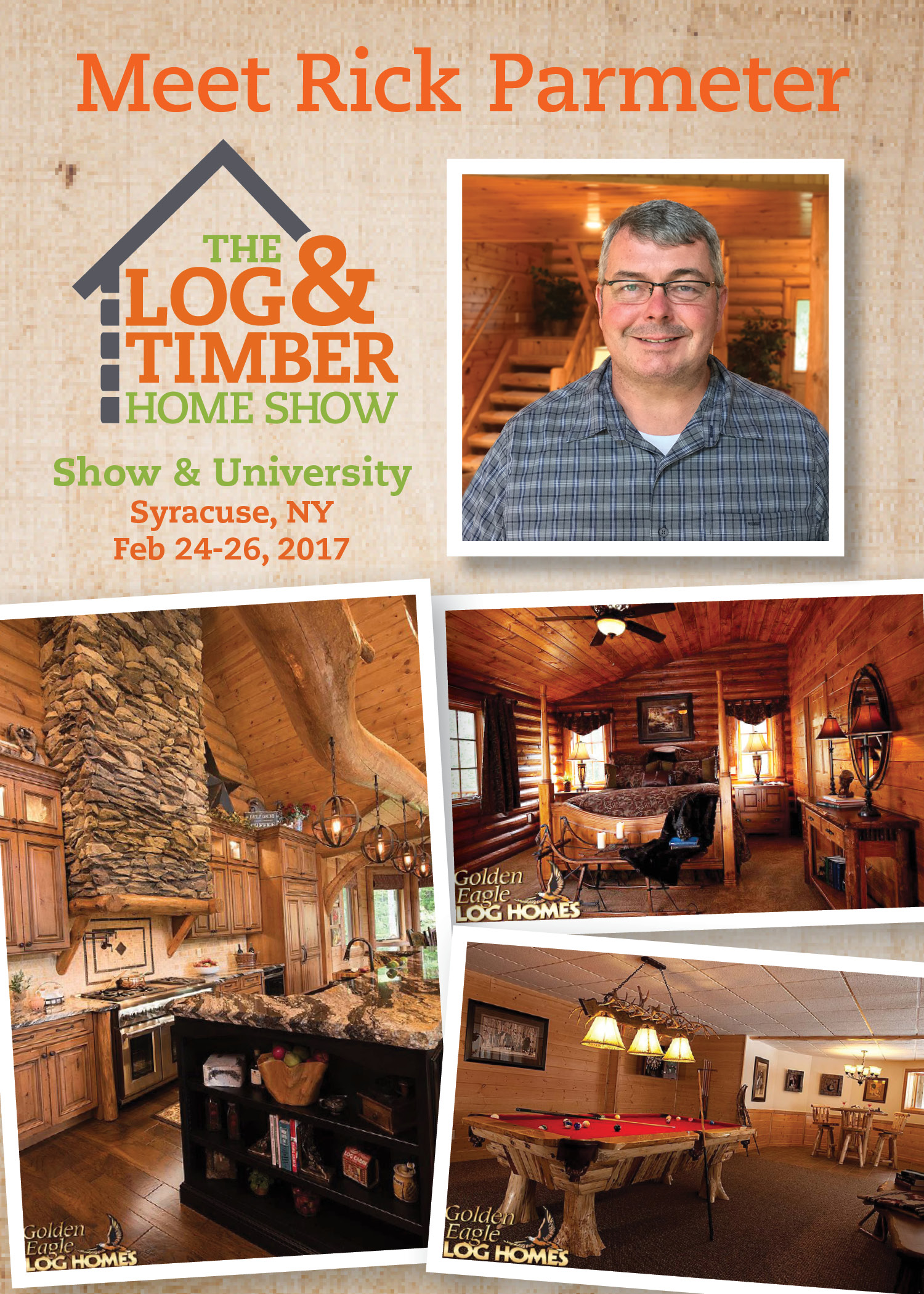 Syracuse, NY | February 24-26, 2017 | Log & Timber Home Show | Golden Eagle Log Homes | Rick Parmeter