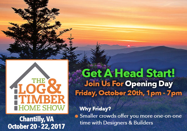 Opening Night | Chantilly, VA | October 22, 2017 | The Log & Timber Home Show | Dulles Expo Center