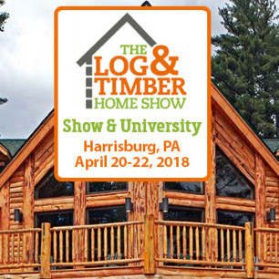 Harrisburg, PA Log & Timber Home Show | April 20-22, 2018