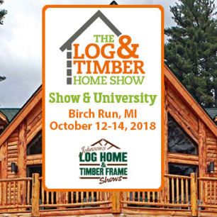 Birch Run, MI | Log & Timber Home Show | Log Home Builders | Timber Framers | October 12-14, 2018